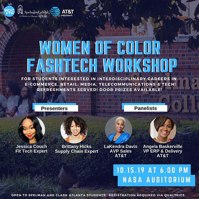 Spelman College and AT&T present the #wocftw ✨ So excited to inspire the young women of tomorrow's technology industry to seize every opportunity ahead in e-commerce, #retail #media and telecommunications. Featured presenters, #WOCFTB co-founders Brittany Hicks and @_jessicaveronica_ chat with senior leaders LaKendra Davis and Angela Baskerville to bring an experienced perspective and in-depth industry conversation that #students will not want to miss. Special #thankyou to Spelman College for hosting us on October 15 and Venessa Harrison (and team), President of @att Georgia for her support and advocacy of women pursuing careers at the intersection of technology! . . . #spelmancollege #spelman #clarkatlanta #revealwhatspossibe #atlantauniversitycenter #dreaminblack #attcollege #lifeatatt #attimpact #wocftw #girlsinfashionandtech💫