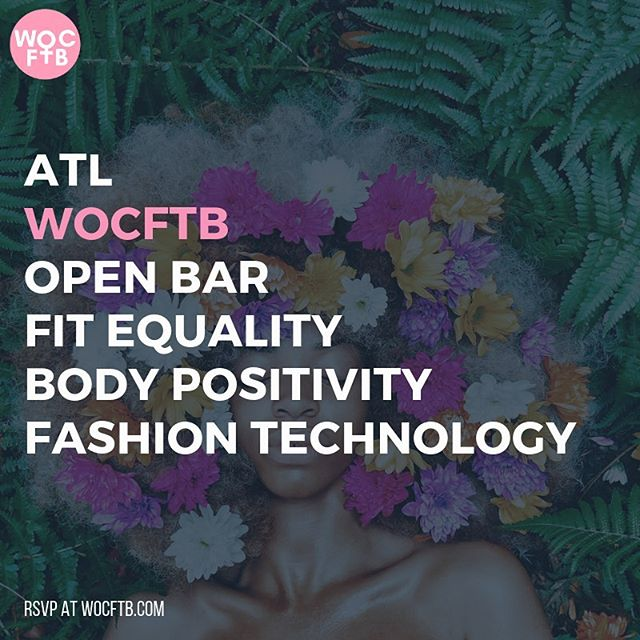 Hey #atlanta 😍 get ready for the first #wocftb ✌🏾 part series ✨ Check out our Mixer & Panel with FREE Open Bar next #wcw followed by a #beautytech Mixer & Panel on #tbt 💕 all for Women of Color in #FashTech & #Beauty!!!! ALLIES welcome! . Join us Wednesday @oakatl for an intimate conversation on #fashion, #fit, #manufacturing and #tech!!! RVSP required. Visit wocftb.com for details! Sponsored by @amazon 🙌🏾 .  The first WOC FashTech Brunch took place during New York Fashion Week at the exclusive Ludlow House in Soho. The event hosted the top WOC in the fashion and tech industries celebrating their successes and accomplishments and creating an intimate space for women to discuss their experiences with like-minded people. Most importantly, the event fostered an atmosphere of community among attendees. . . . #wocftb #fashtech #happyhour #atliens #afterwork #fashion #diversity #diversityandinclusion #pullup #blackintech #diversityofthought #fashionforgood