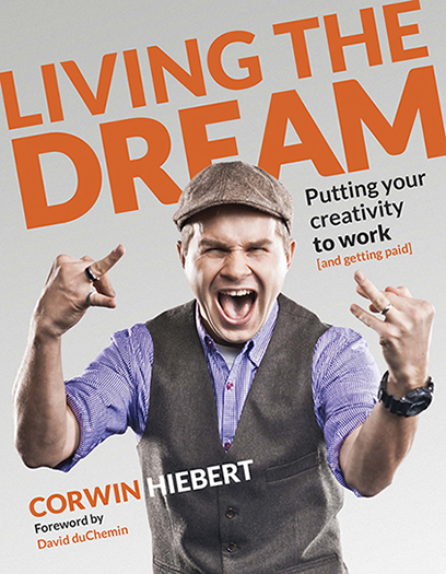 CASE STUDY 2— AUTHORITATIVE IRREVERENCE - Living the DreamNew Riders Voices That Matter
