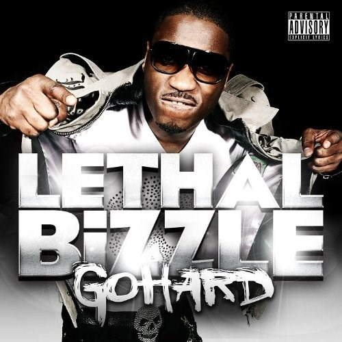 LETHAL BIZZLE - PUSH IT