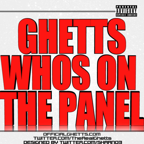 GHETTS - WHO'S ON THE PANEL?