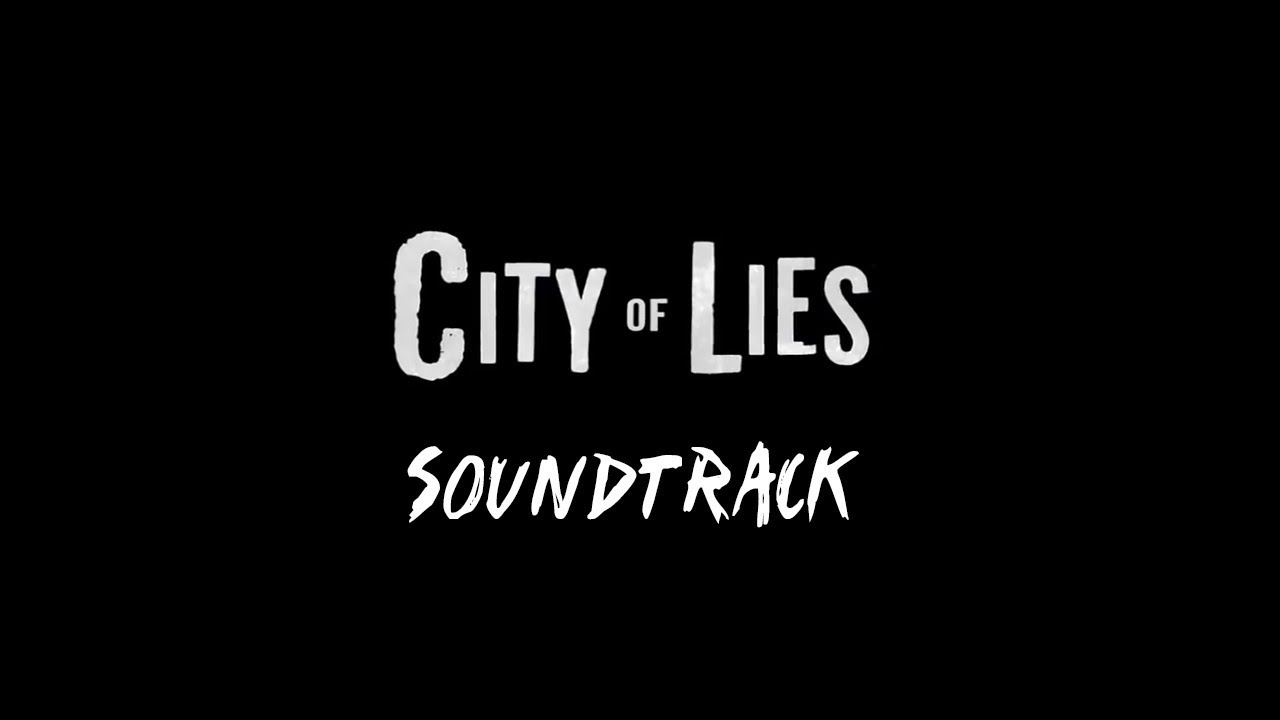 CITY OF LIES OST