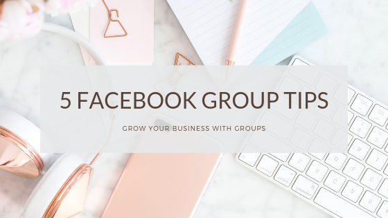 5 Facebook Group tips.png
