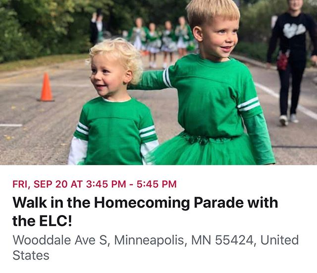 ⭐️💚⭐️💚⭐️💚⭐️💚⭐️💚⭐️💚⭐️ NEAT OPPORTUNITY! Would your littles like to be IN the Homecoming Parade??? Please join the ELC Staff and PTO to walk in the Edina Homecoming Parade!  Instructions:  Wear Edina Green  Bring a stroller seat for child age 0 to Kindergarten  Meet at Door 5 at the ELC at 3:45pm  Walk to meeting spot near Wooddale/38th at 4:15pm  Parade starts at 4:45pm  It's been suggested we park in the green lot by 3pm to avoid the HS parking lot craziness that happens after 3pm.  Don't forget to bring activities for littles to keep them busy.