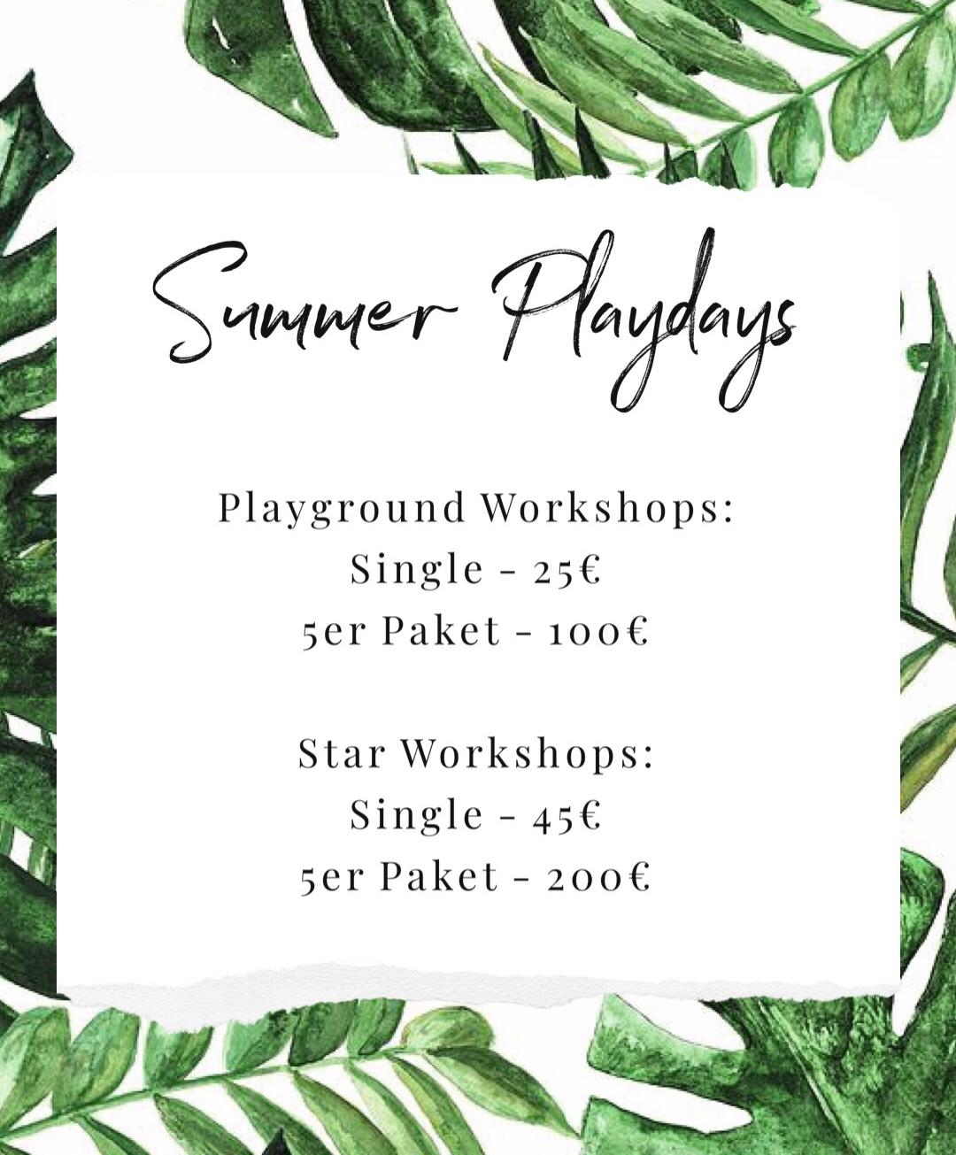 Einzelne Workshops bei denSummer Playdays - Ab Freitag 12.7. können einzelne Plätze bei den Summer Playdays gebucht werden.Alle Workshops können einzeln oder als 5er Paket gebucht werden.Auch die Fitnesseinheiten werden freigeschalten. An diesen könnt ihr auch mit euren 10er Blöcken teilnehmen.Wenn dein Lieblingsworkshop schon ausgebucht ist, kannst du dich auf die Warteliste setzen und wirst benachrichtigt, falls ein Platz frei wird!Wir freuen uns schon so auf die Playdays!Die beste Woche des ganzen Jahres steht wieder vor der Türe <3