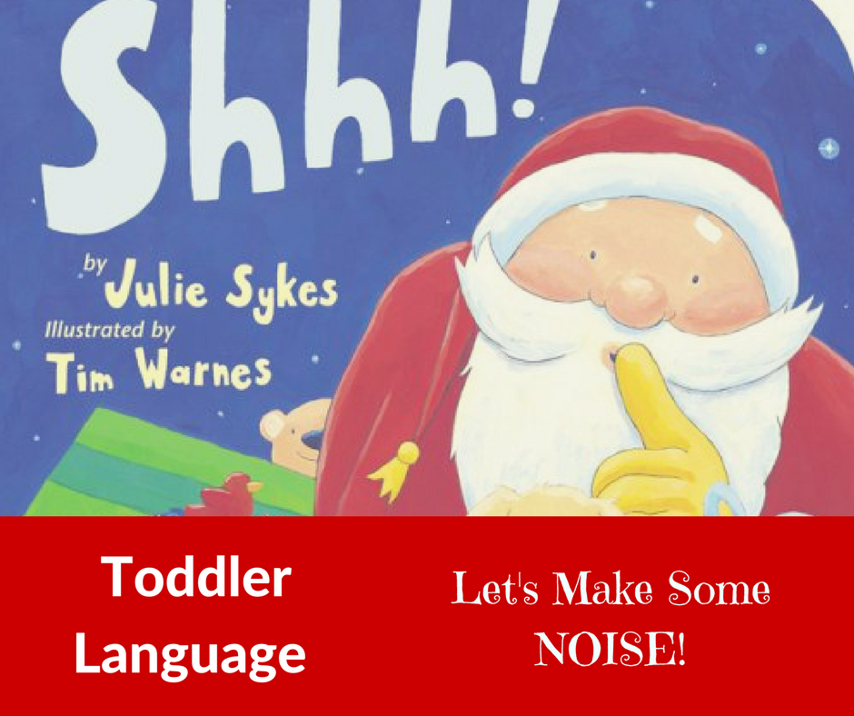 Shhh! Toddler Language