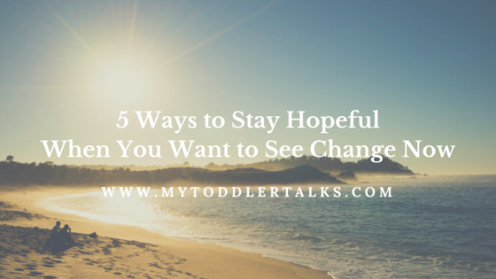 5 Ways to Stay Hopeful When You Want to