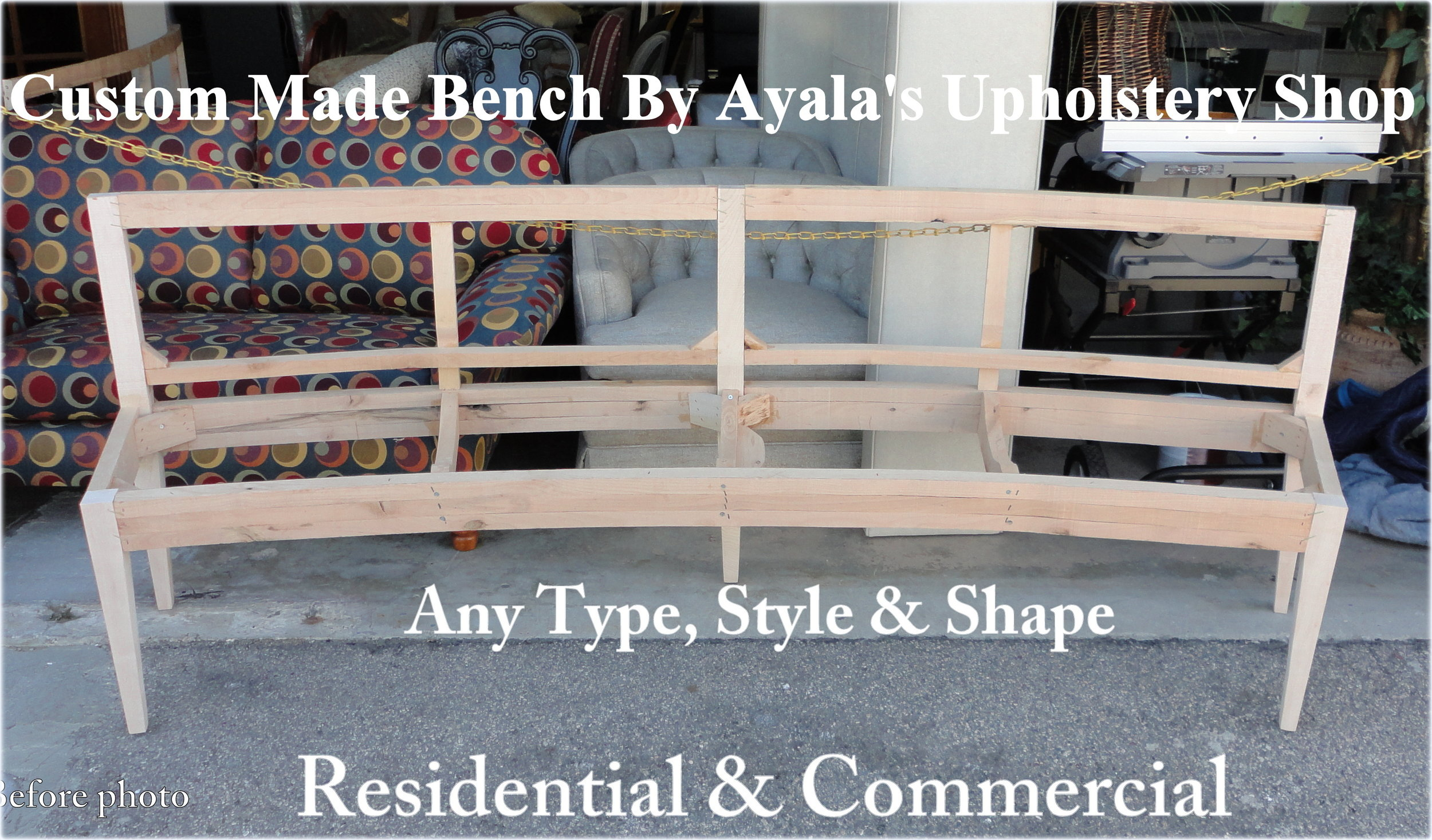 Bench Custom Made By Ayalas Upholstery before pic..jpg