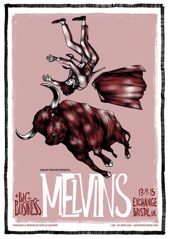 Melvins gig poster. 3 Colour screen print '15