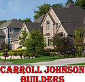Carroll Johnson Builders - Builder