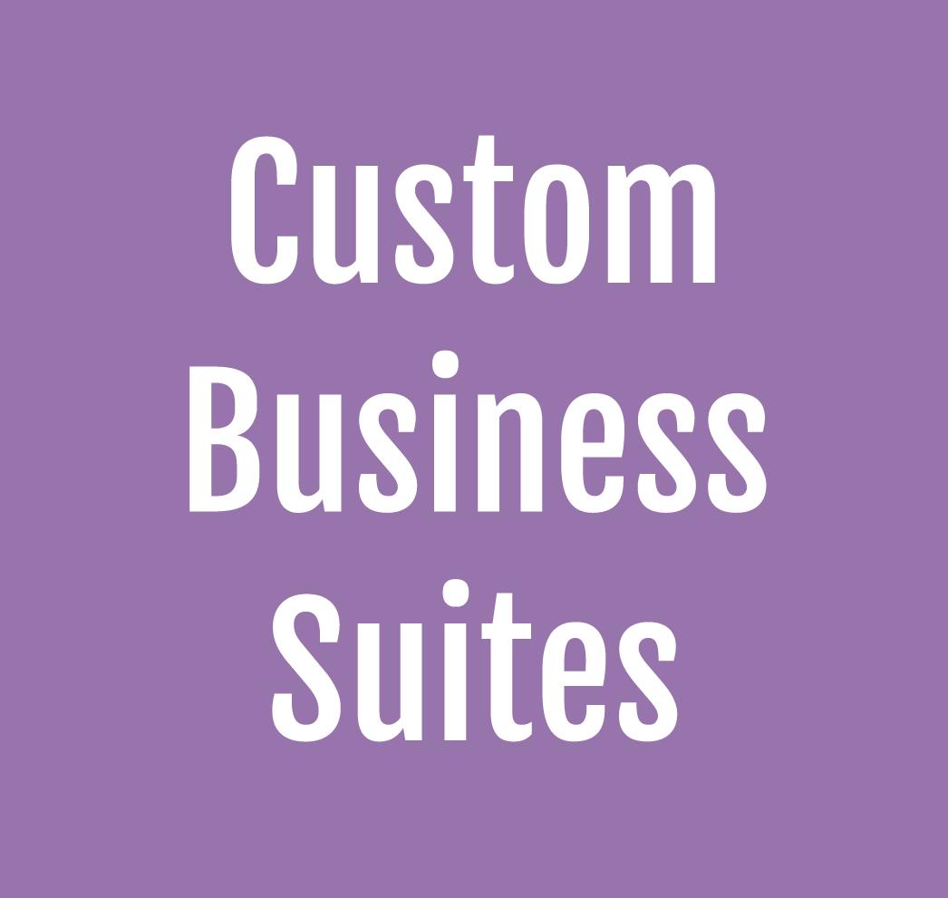 Custom Business Suites