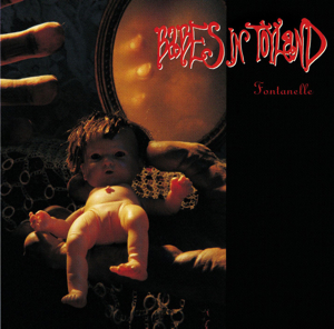Babes in Toyland released their second studio album  Fontanelle  in 1992. It was their first release on a major label.