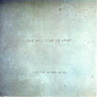 "Joy Division - ""Love Will Tear Us Apart"""