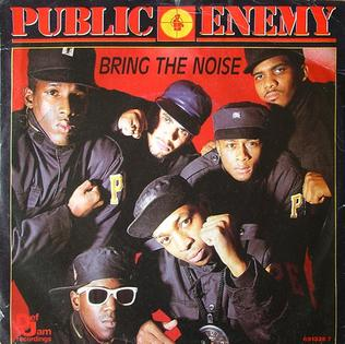 """Public Enemy - """"Bring the Noise"""""""