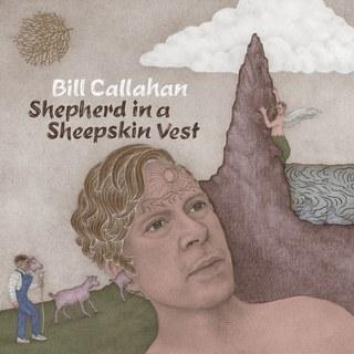 14. Bill Callahan - Shepherd in a Sheepskin Vest