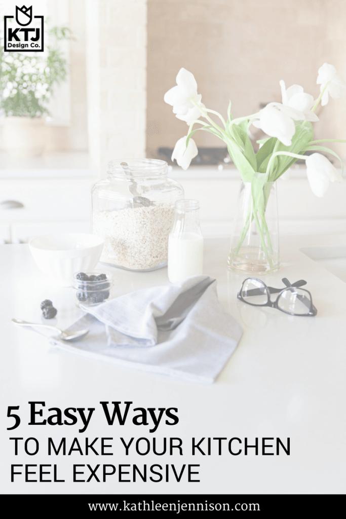 5-easy-ways-make-kitchen-feel-expensive