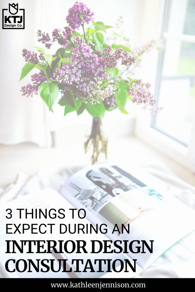 3 Things to Expect During an Interior Design Consultation What exactly is an interior design consultation and what should you expect. I'm so glad you asked
