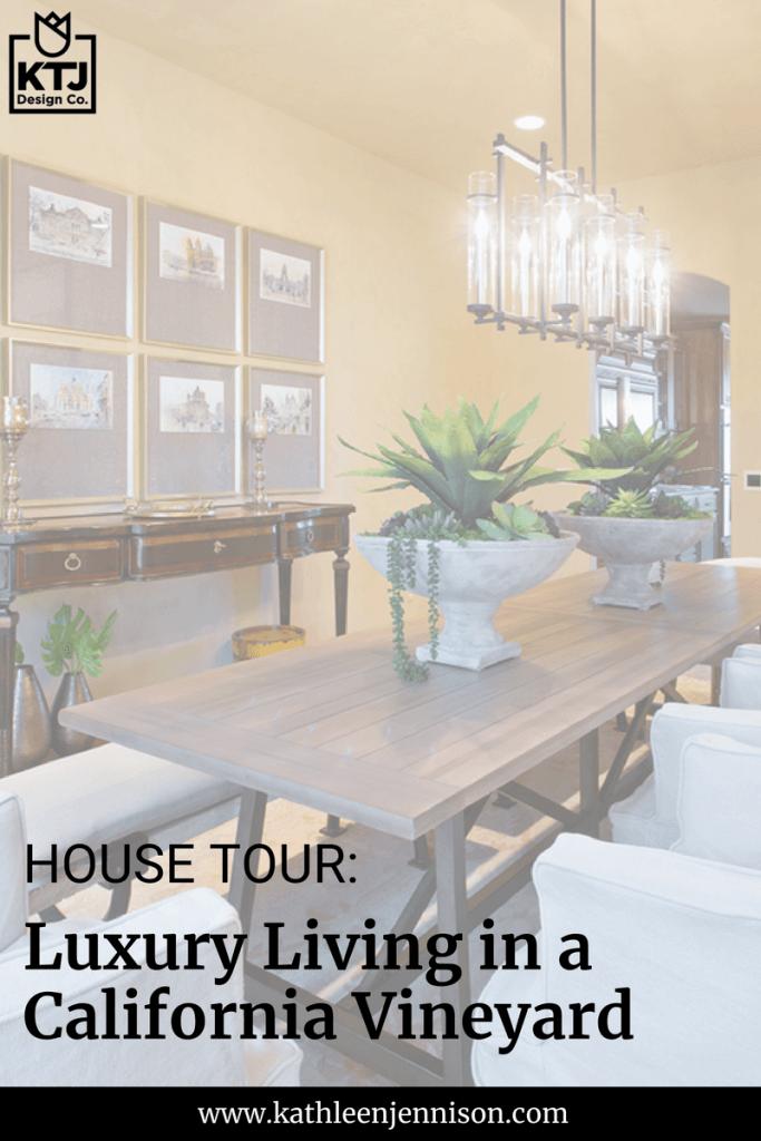 house-tour-luxury-living-california-vineyard-interior-design