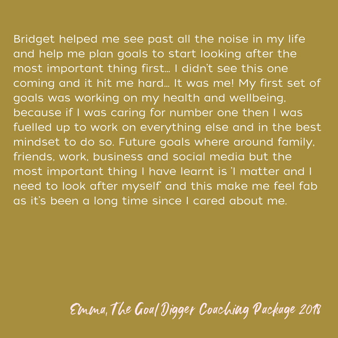 Deciding to work with Bridget was the first time that I decided to really invest in myself and put my goals first. Our first session was the most enlightening and empowering conversation that I've had in a very long  (1).png