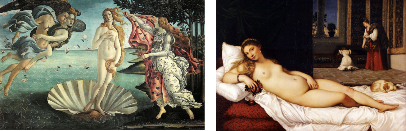 Botticelli, The Birth of Venus, 1484-86 & Titian, Venus of Urbino, 1534
