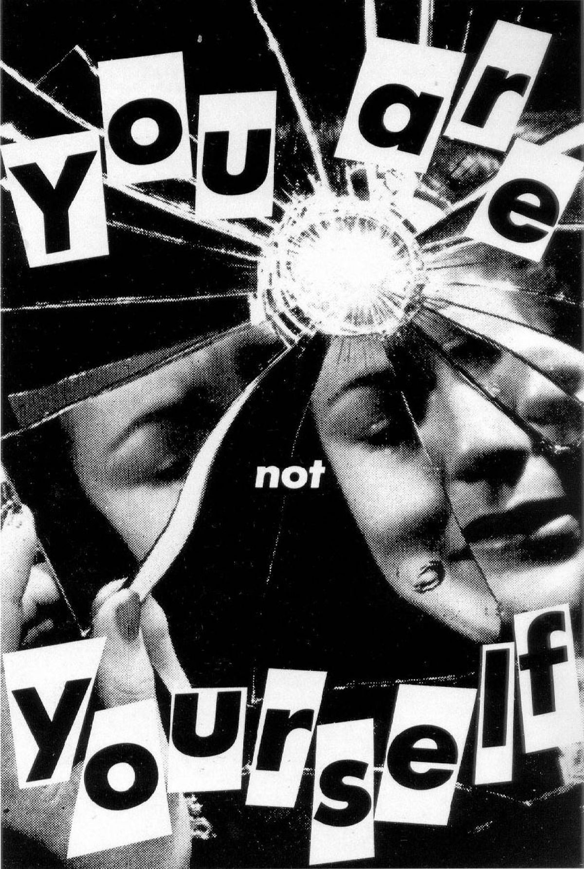 You are not yourself, Barbara Kruger, 1981