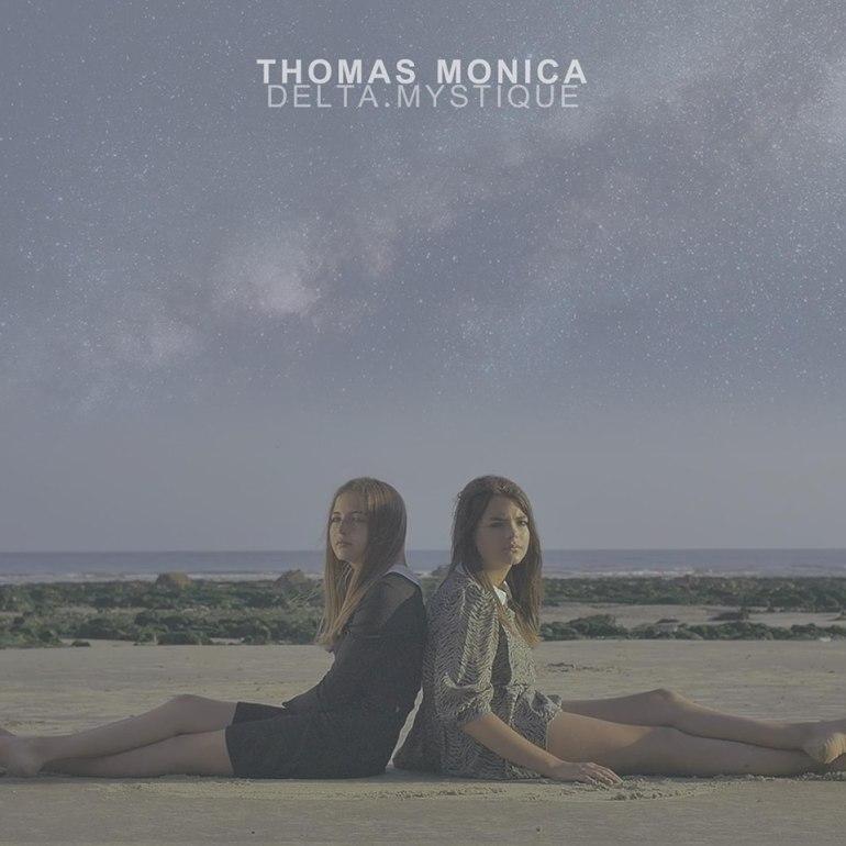 Thomas Monica / Delta Mystique -