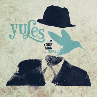Yules / I'm Your Man -