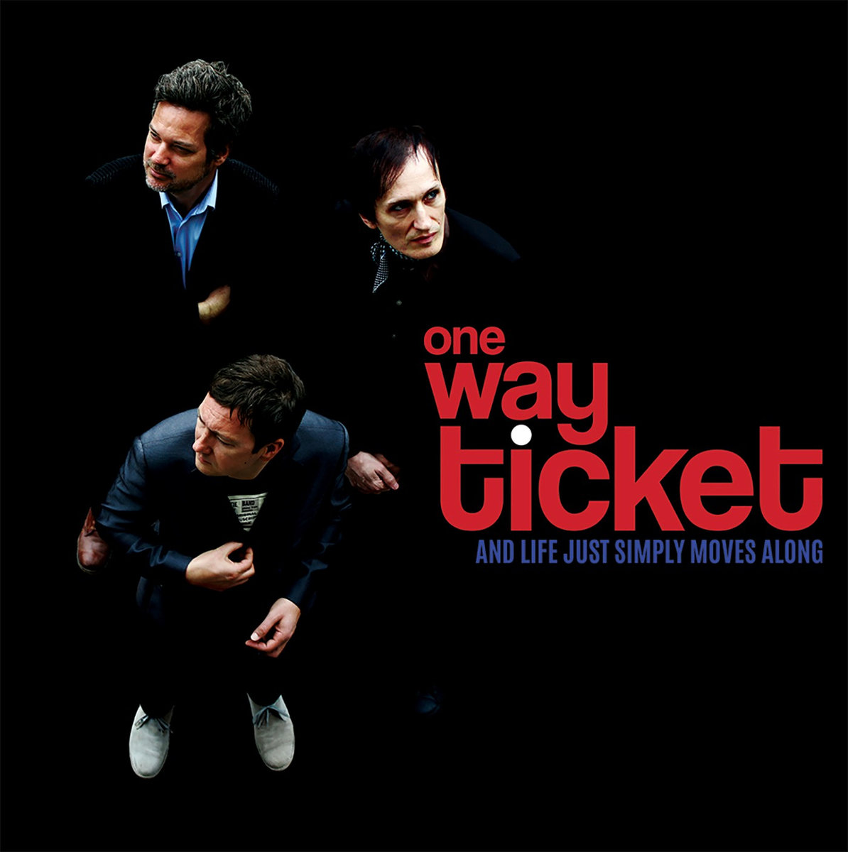 One Way Ticket / And Life… -