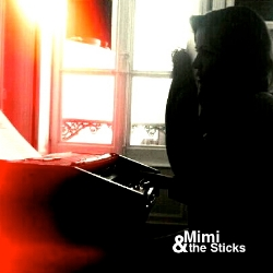 Mimi And The Sticks / EP#1 -