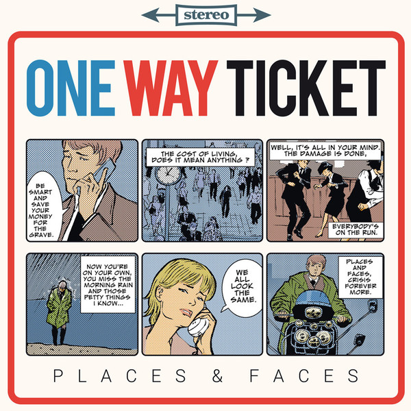 One Way Ticket / Places & faces -