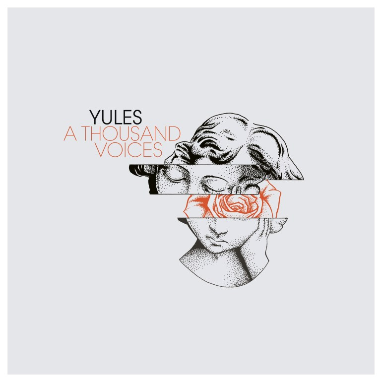Yules / A Thousand Voices -