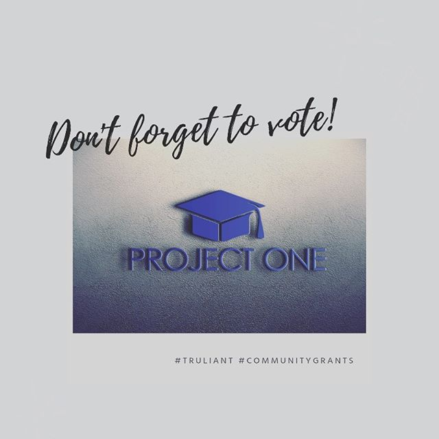Cast your vote now to help Project One receive a $1000 grant from Truliant!  https://a.pgtb.me/N11Rd4