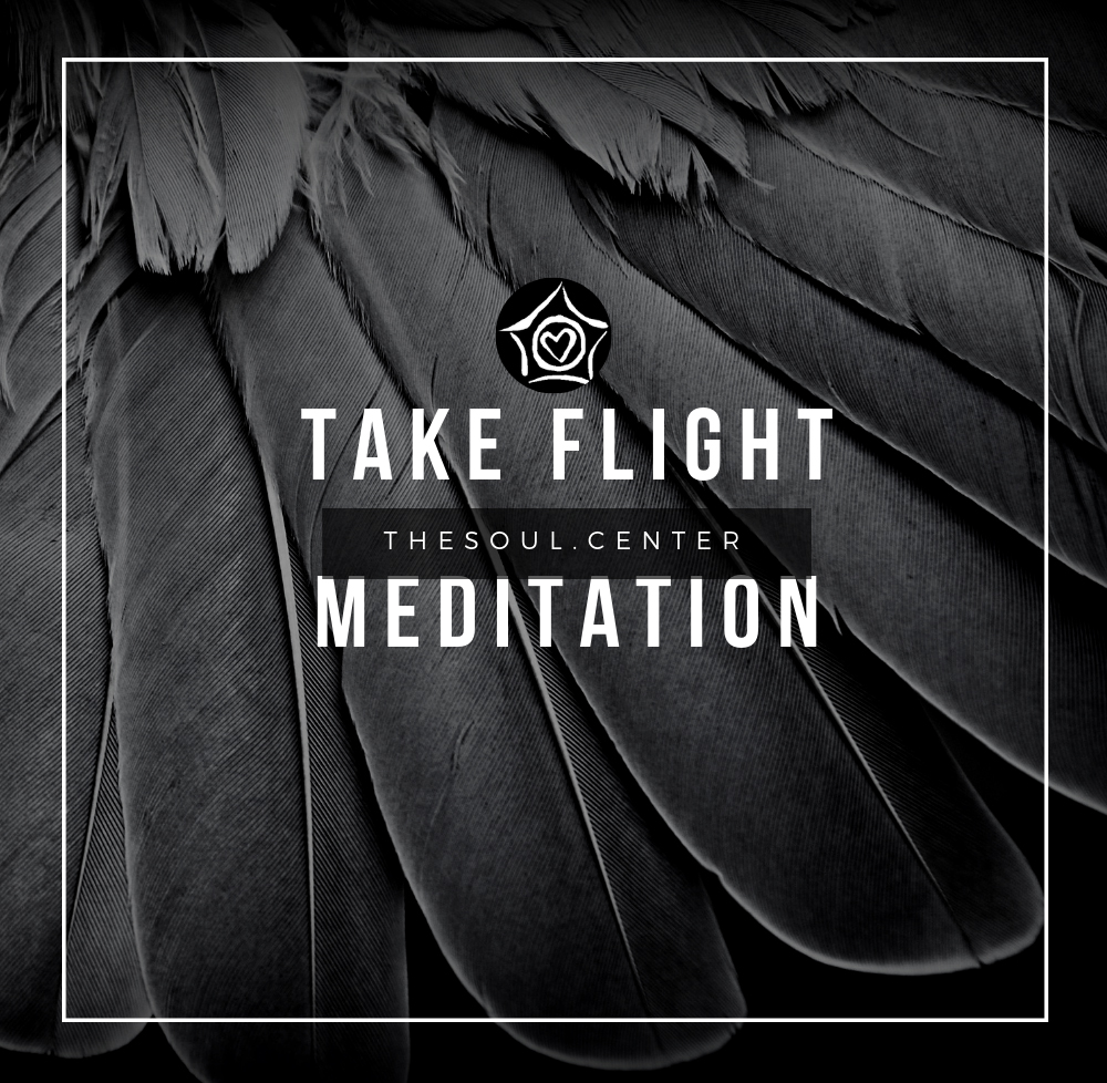 take-flight-soul-meditation.jpg