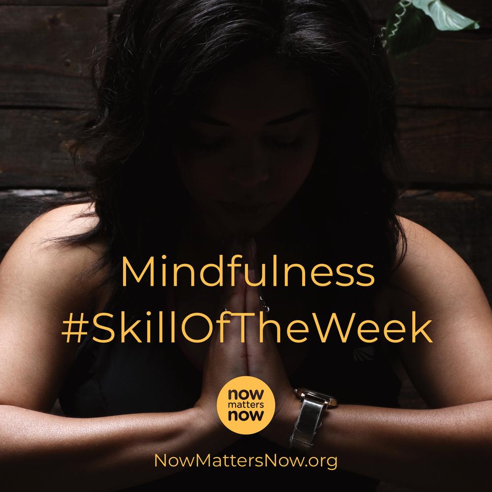 Mindfulness_SkillOfTheWeek.png