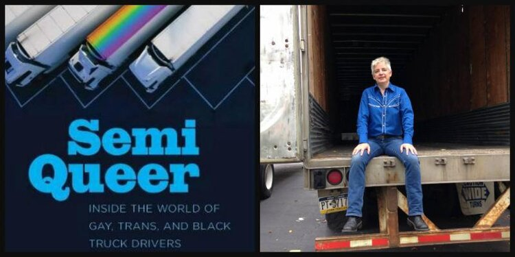 Image description: Left side of image - book cover for Semi Queer: Inside the World of Gay, Trans, and Black Truck Drivers; Right side of image - author and activist Anne Balay sits in the back of a semi truck. Image credit: pennbookcenter.com
