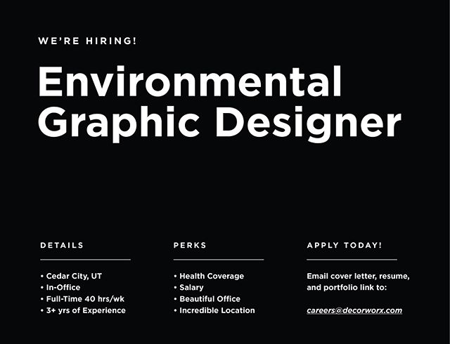 We're currently hiring in our Creative Department for an Environmental Graphic Designer. The position is full-time and offers fantastic perks, such as: salary (negotiable and based on experience), health coverage, newly renovated offices, a fantastic location, flexibility, etc. We are looking for someone with at least 3+ years of professional design experience (preferably with experience delivering environmental, experiential, and interior design solutions) who is full of passion and innovated solutions. ⠀⠀ ⠀ If this sounds like you, then we want to hear from you! Follow the link in our bio to read position details and apply by sending your resume, cover letter, and portfolio link to careers@decorworx.com ____ #nowhiring #jobsearch #environmentaldesign #applynow #createandelevate #retaildecor #jointheteam #retaildesign #growth #cedarcity #fulltime #designjobs