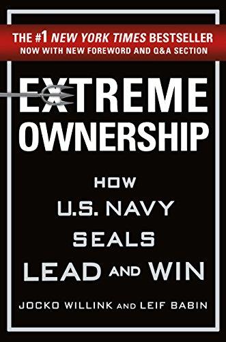Extreme Ownership   Jocko Willink & Leif Babin