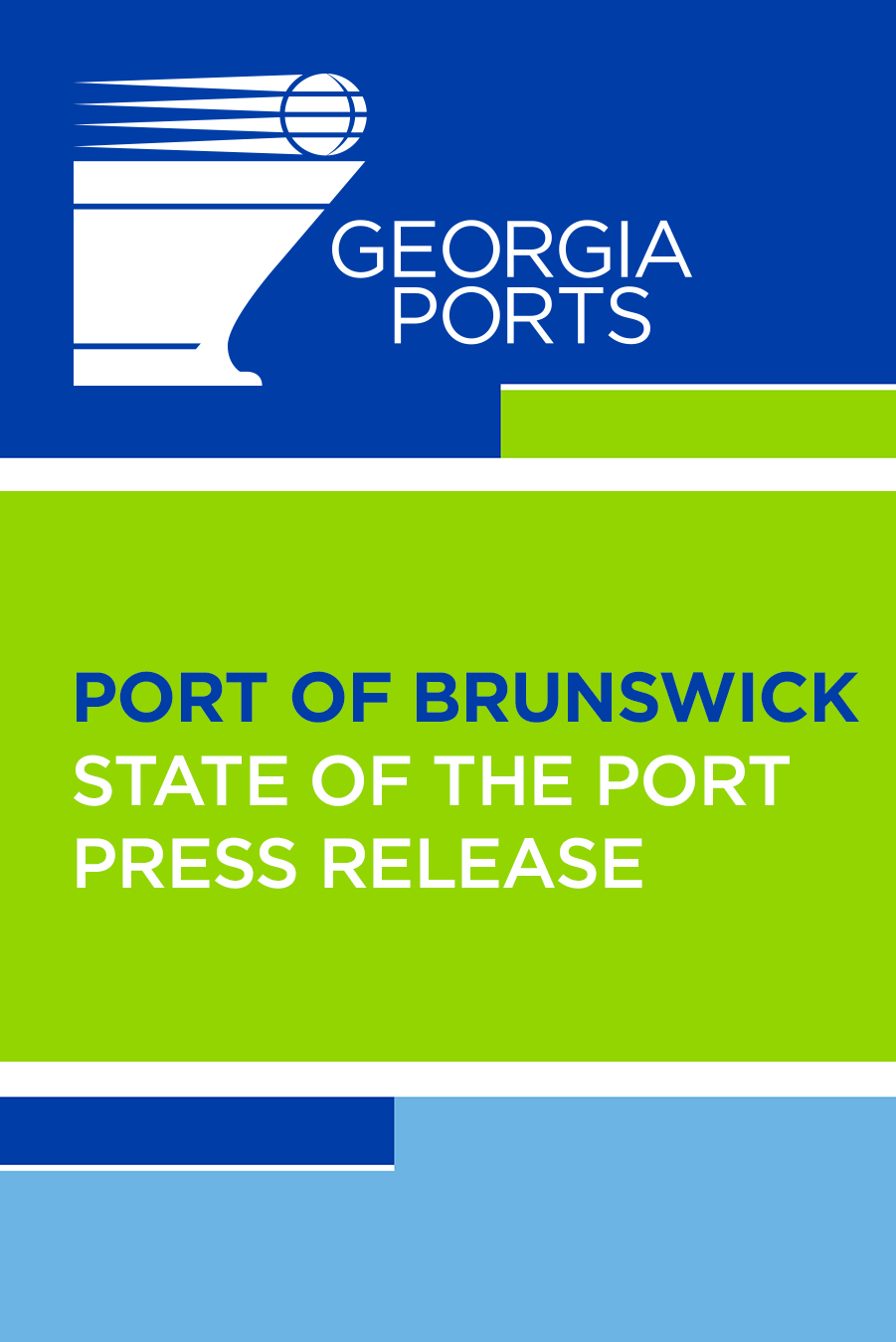 CLICK TO DOWNLOAD   2019 Georgia Ports State of the Port Press Release - Brunswick (PDF - 1.3MB)
