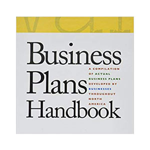 Business Plans Handbook - Seek funding using these sample business plansLibrary card number required