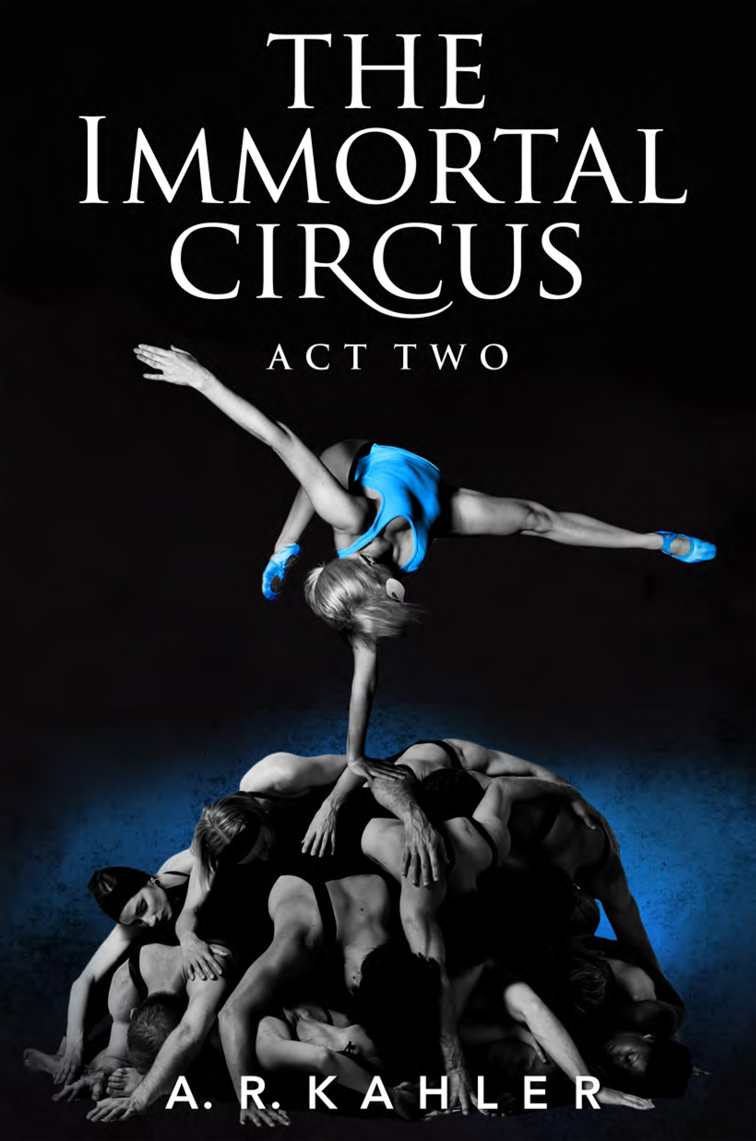 The Immortal Circus Act Two.jpg