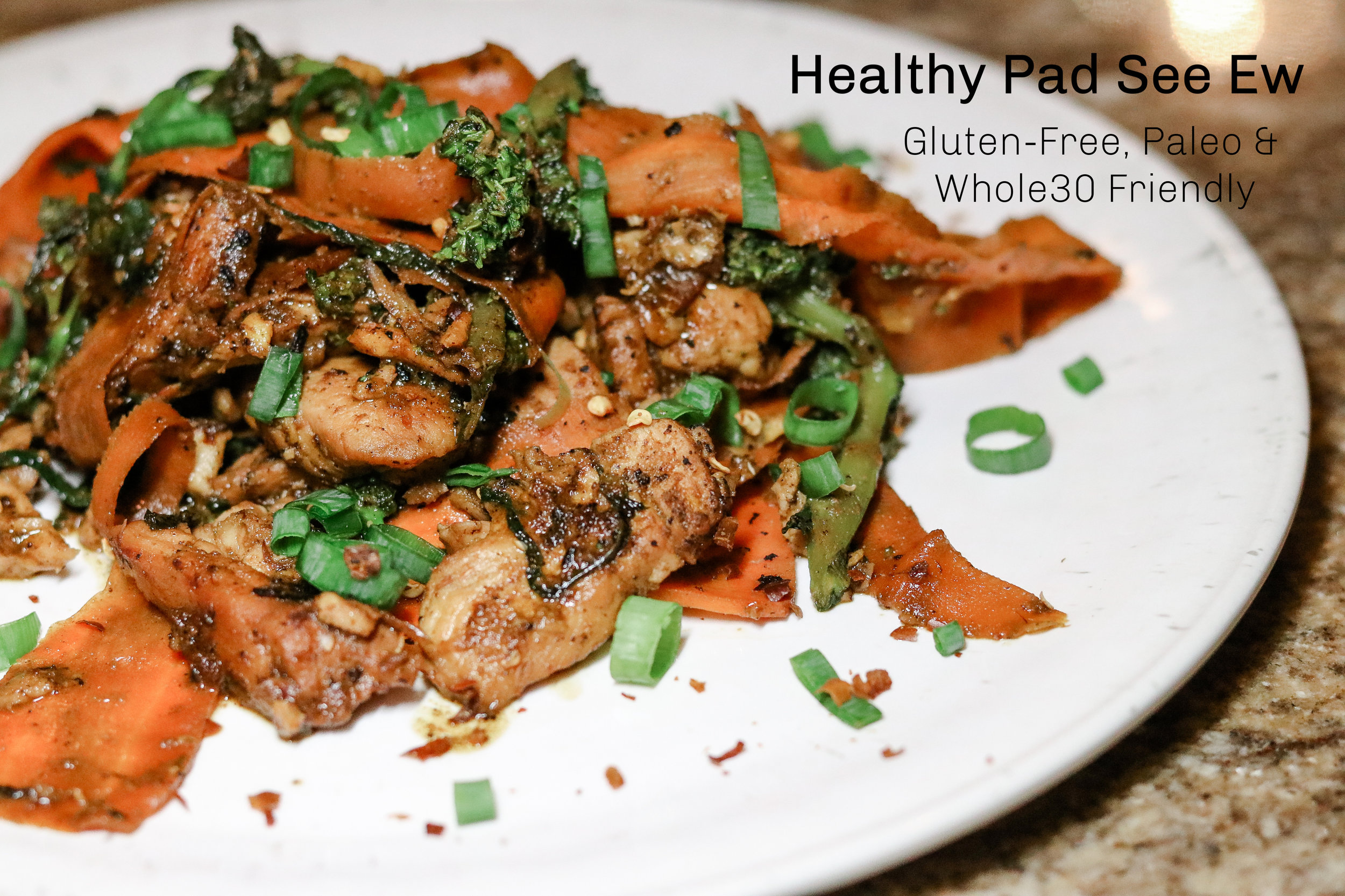 Healthy Pad See Ew (Gluten-Free, Paleo & Whole30 Friendly!).jpg
