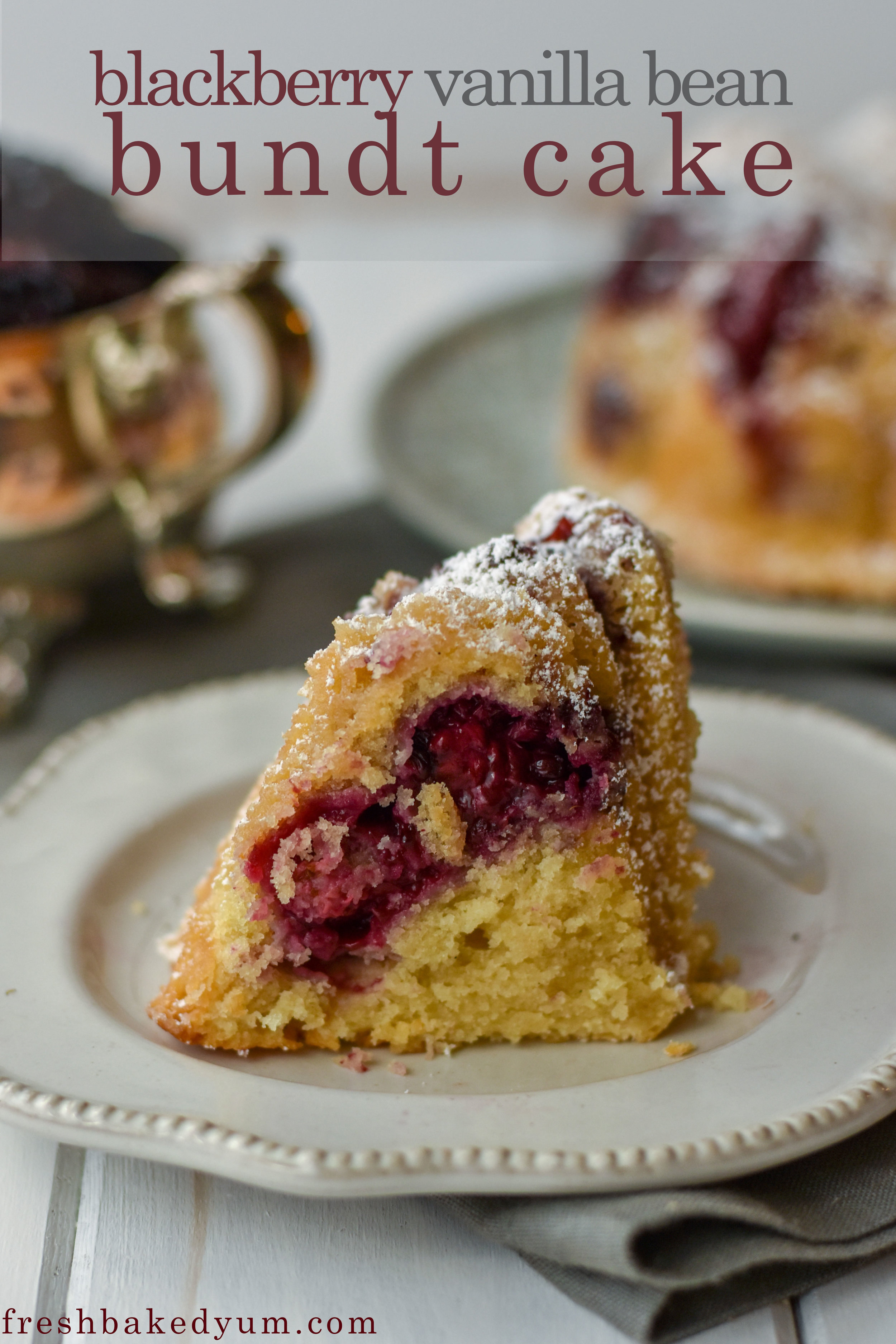 blackberry vanilla bean bundt cake recipe pinterest graphic 2.jpg