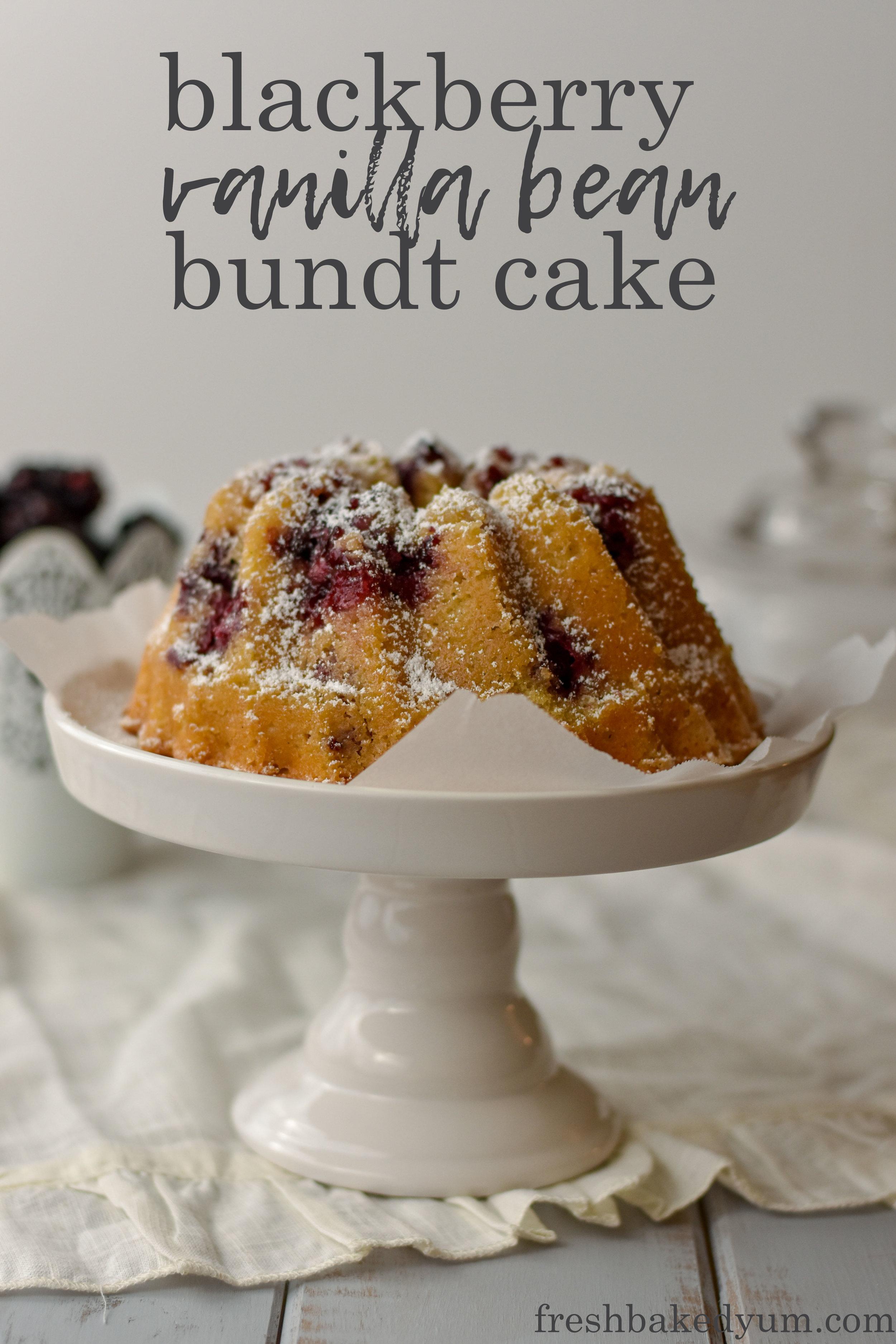 blackberry vanilla bean bundt cake recipe pinterest grpahic 1.jpg