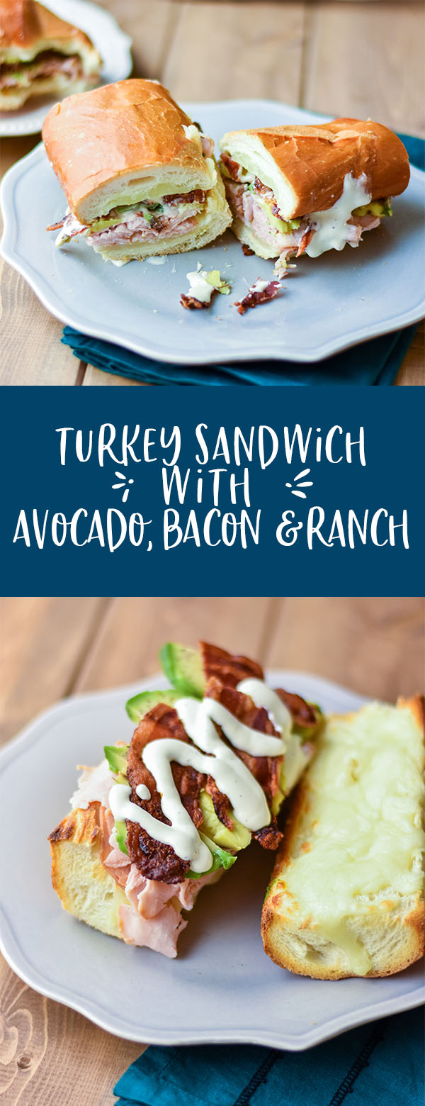 turkey sandwich with avocado bacon and ranch pinterest.jpg
