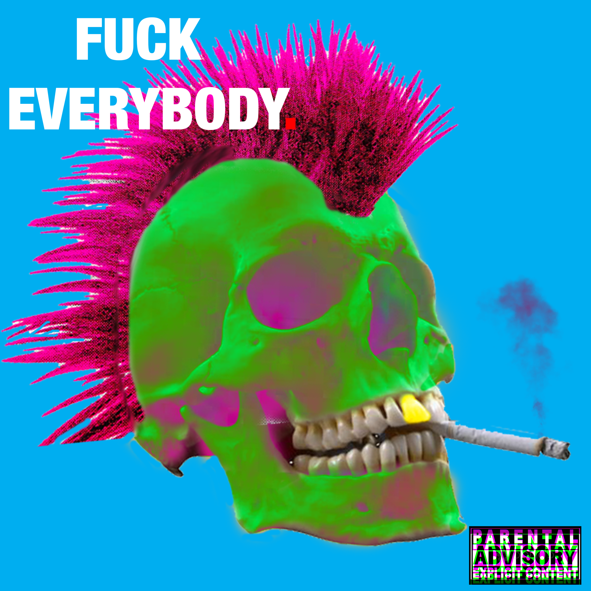 fuckeverybody.png