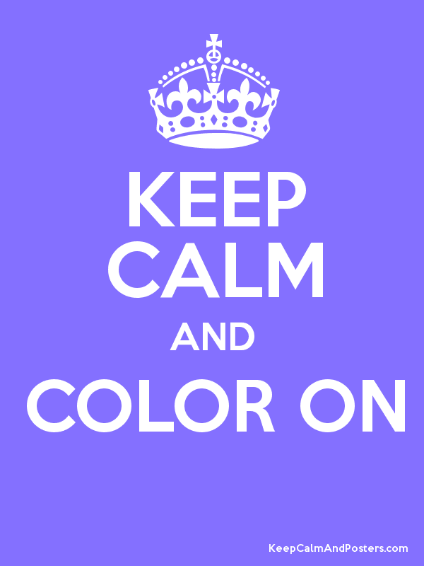 Keep Calm and Color On Purple.png