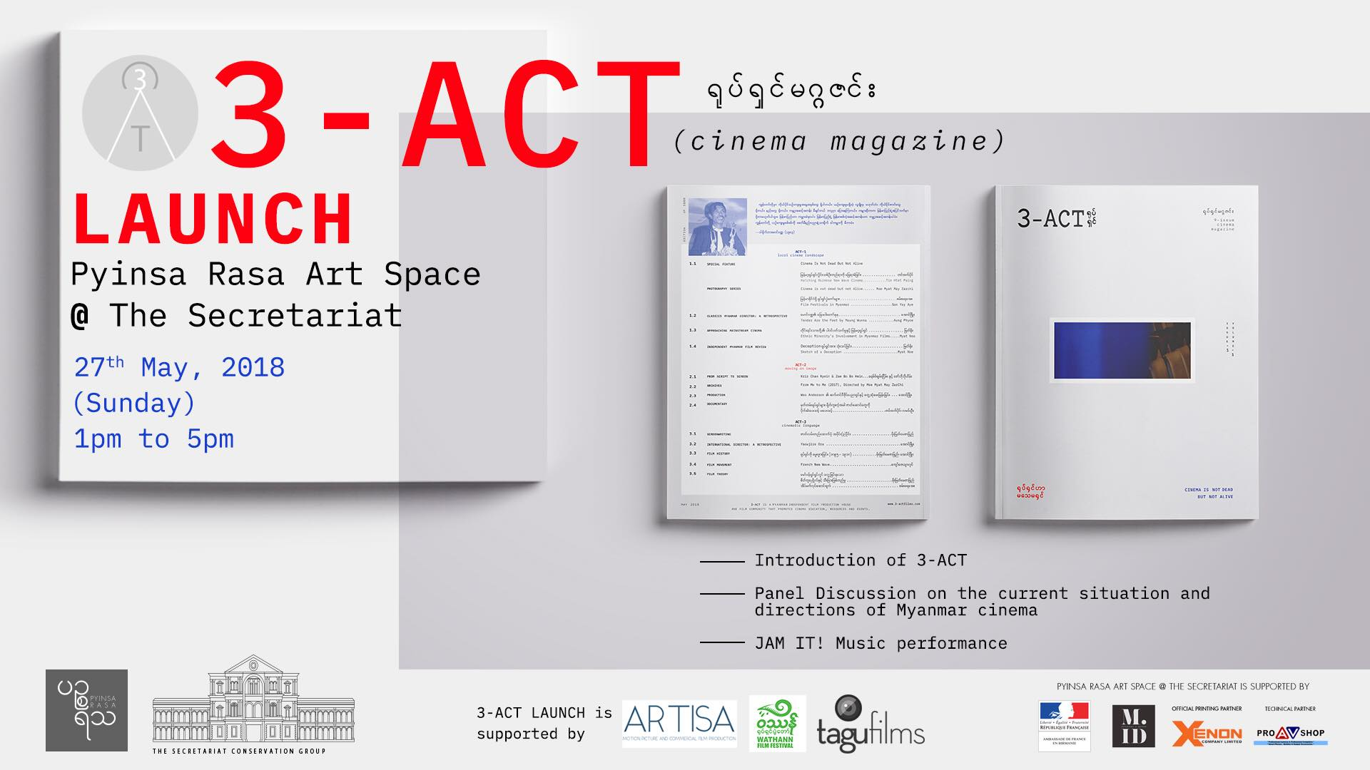 3-ACT Cinema Magazine Launch at Pyinsa Rasa Art Space @ The Secretariat