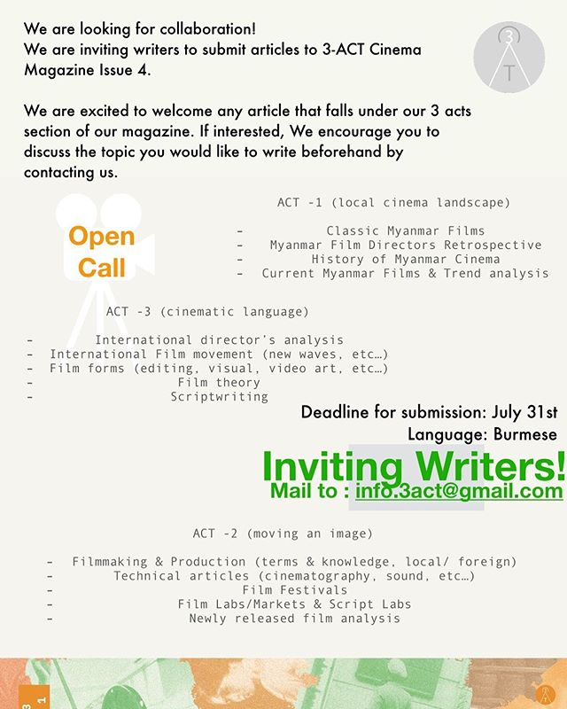 Inviting Film Writers!! ႐ုပ္ရွင္အေၾကာင္းေရးခ်င္သူမ်ားကို ဖိတ္ေခၚပါတယ္။ If you'd like to see your piece on our magazine, contact us for editorial contribution and collaboration! Mail: info.3act@gmail.com ——————