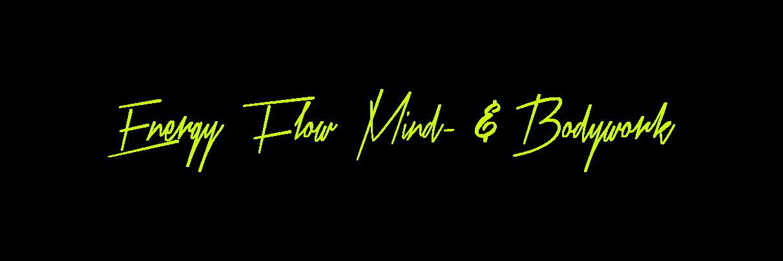 Energy Flow Mind- & Bodywork