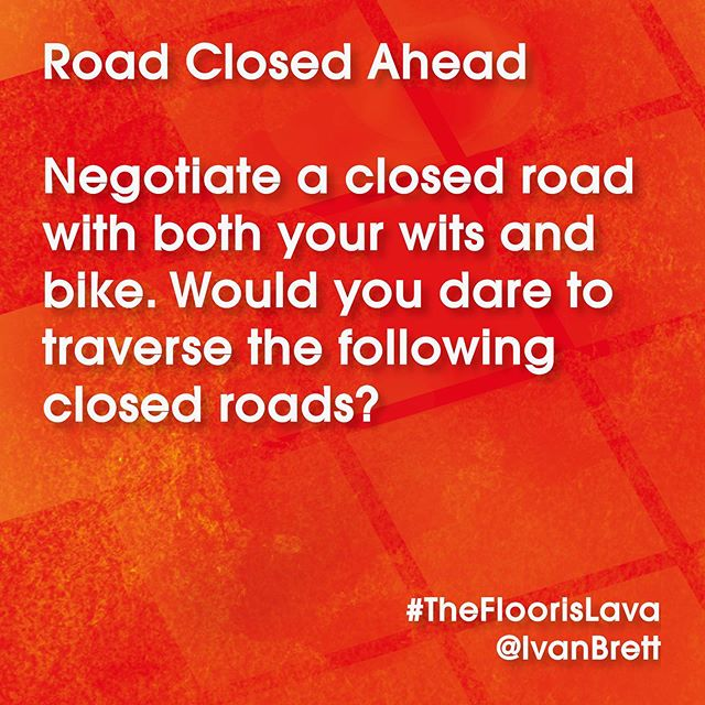 Scroll along and leave your answers in the comments please, for the sake of CYCLING FUN 1. Closed and worrisome bridge 2. Seemingly endless train 3. More flood than you can drink . . . . . . . . . . . . #game #quiz #puzzle #thefloorislava #thefloorislavabook #cycling #cycletouring #whatif #halp #play